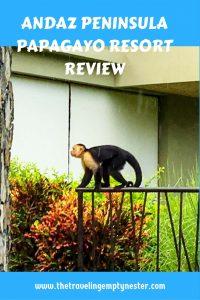 Andaz Peninsula Papagayo Review at www.thetravelingemptynester.com
