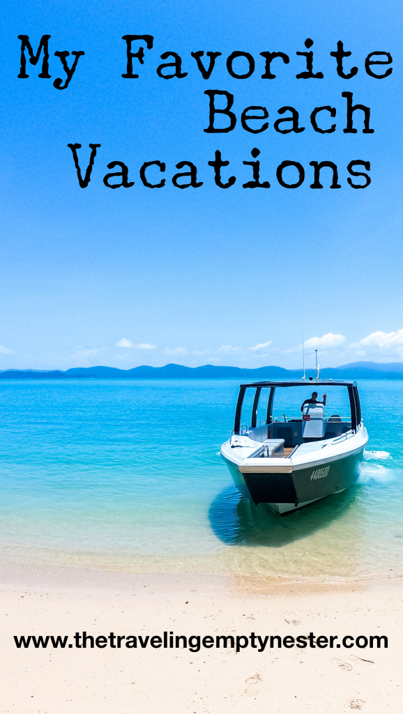 My Favorite Beach Vacations